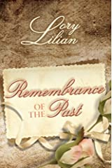 Remembrance of the Past: A Pride and Prejudice Variation Kindle Edition