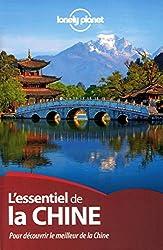 L'essentiel de la Chine : Pour découvrir le meilleur de la Chine