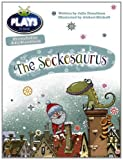 Julia Donaldson Plays Blue (KS1)/1B The Sockosaurus (BUG CLUB)