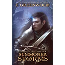 Summoner of Storms: Volume 3 (Catalysts of Caos)