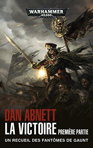 La Victoire, 1ère partie (Broché) (Warhammer 40,000)