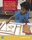 Foundations and Best Practices in Early Childhood Education, with Enhanced Pearson Etext--Access Card Package (What's New in Early Childhood Education)