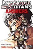 L'Attaque des Titans - Answers: Guide Officiel