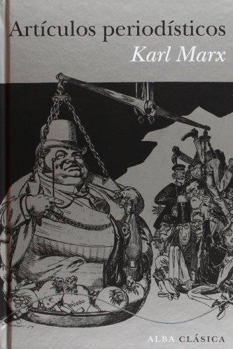 Artículos Periodísticos (Clásica) por Karl Marx