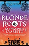 Blonde roots par Evaristo