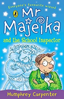 Mr Majeika and the School Inspector by [Carpenter, Humphrey]