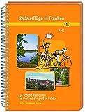 Radausflüge in Franken 1: 44 schöne Radtouren im Umland der großen Städte - Allgemeiner Deutscher Fahrrad-Club e.V.