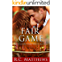 Fair Game (Wish Come True Book 2)