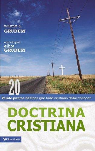Doctrina Cristiana: Veinte puntos basicos que todo cristiano debe conocer