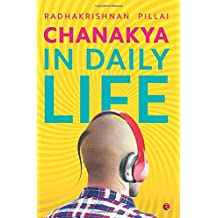 Chanakya in Daily Life