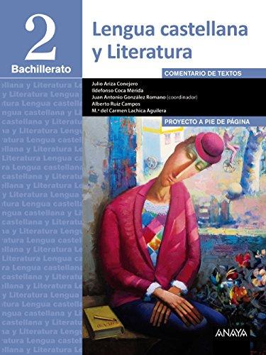 Lengua Castellana y Literatura 2º Bachillerato. Proyecto a pie de página - 9788490673836