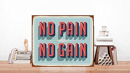 METALSIGN Metall No Pain No Gain, Zitat Schild, Zitat, Metall Wand Kunst, keine Schmerzen, kein Gain, Kunstdruck auf drucken, Metall, Wand-Kunst, Schild Kunst 30,5x 20,3cm