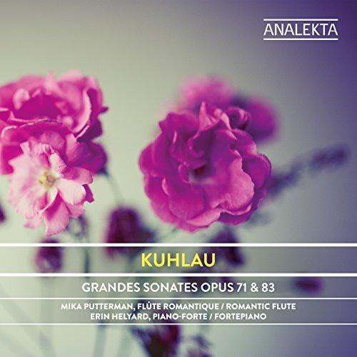 Kuhlau: Grandes Sonates, Op. 71 & 83