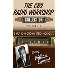 The CBS Radio Workshop, Collection 1