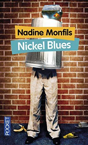 Nickel blues par Nadine MONFILS
