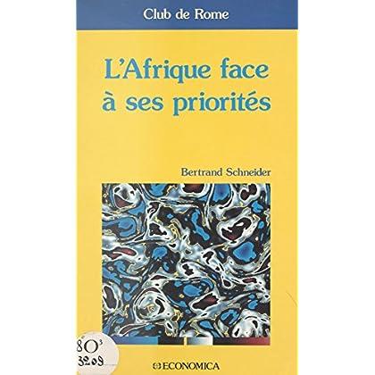 L'Afrique face à ses priorités (ECONOMIE)