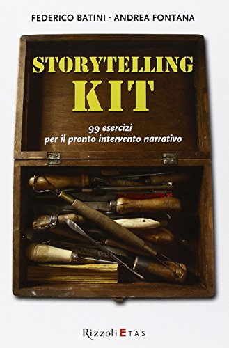 Storytelling kit. 99 esercizi per il pronto intervento narrativo