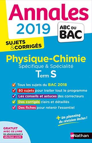 Annales ABC du BAC 2019 - Physique-Chimie Term S Spé & Spé