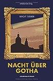 Image of Nacht über Gotha: Kriminalroman