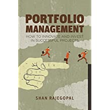 Portfolio Management: How to Innovate and Invest in Successful Projects