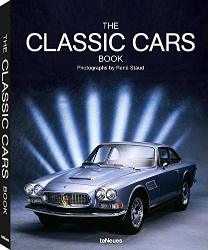 The Classic Cars book par Rene Staud