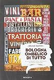 Scarica Libro Bologna ombelico di tutto (PDF,EPUB,MOBI) Online Italiano Gratis