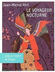 Voyageur nocturne (le)
