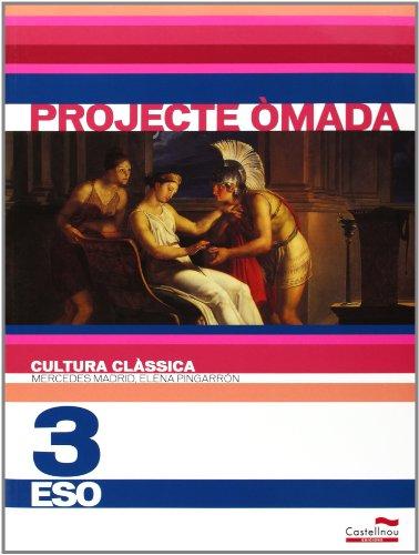 Projecte Òmada, historia, cultura clàssica, 3 ESO