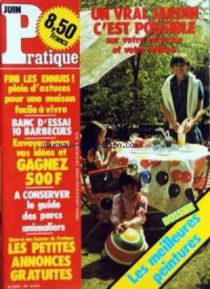 PRATIQUE [No 38] du 01/06/1982 - UN VRAI JARDIN C'EST POSSIBLE SUR VOTRE TERRASSE ET VOTRE BALCON - LES MEILLEURES PEINTURES - ASTUCES POUR UNE MAISON FACILE A VIVRE - LES BARBECUES - LES PETITES ANNONCES par  Collectif