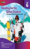 READING FOR THE GIFTED STUDENT GRADE 6