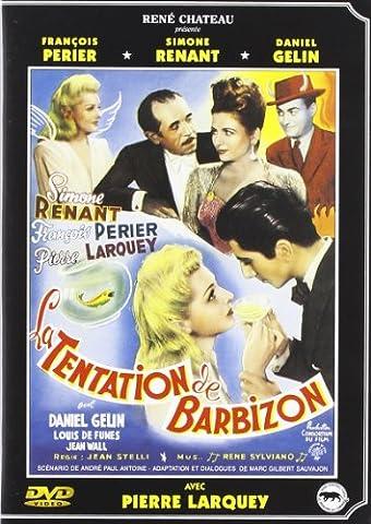 Tentation de Barbizon (La)