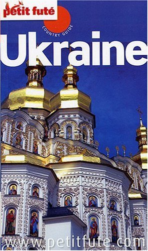 Petit Futé Ukraine par Dominique Auzias, Jean-Paul Labourdette