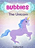 "Books for Kids: ""Bubbles the Unicorn"" - Children's Books, Kids Books, Bedtime Stories For Kids, Illustrated Childrens Book (Unicorns: Kids Fantasy Books)"