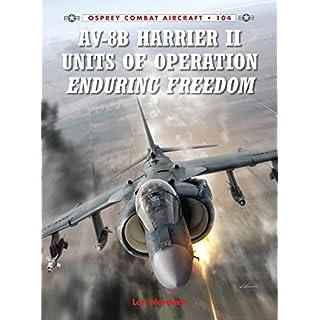 AV-8B Harrier II Units of Operation Enduring Freedom (Combat Aircraft, Band 104)