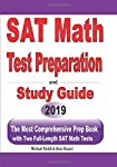 SAT Math Test Preparation and study guide: The Most Comprehensive Prep Book with Two Full-Length SAT Math Tests