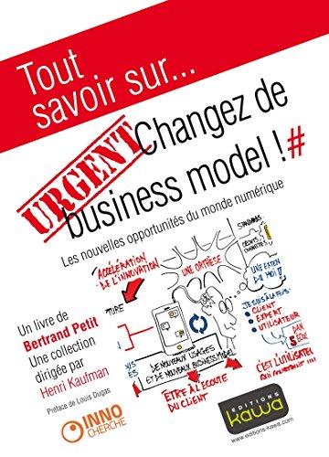 Tout savoir sur... URGENT: Changez de business mod...