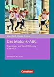 Offensive Bildung: Das Motorik-ABC: Bewegungs- und Sprachförderung in der Kita. Buch