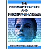 The philosophy of life, and philosophy of language, in a course of lectures (English Edition)