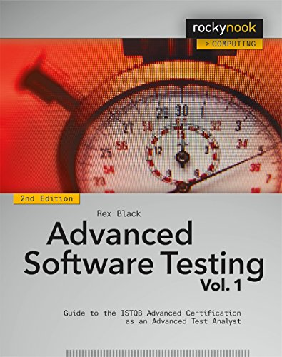 Advanced Software Testing Volume 1: Guide to the Istqb Advanced Certification as...