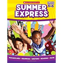 Summer Express Between Fifth and Sixth Grade by Scholastic, Graham, Leland, Moore, Jennifer (2011) Paperback