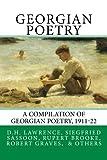 Georgian Poetry: A Compilation of Georgian Poetry, 1911-22