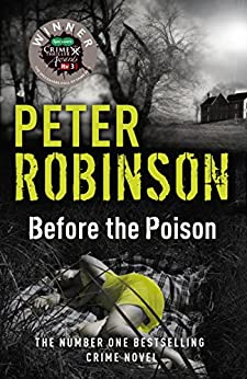 Before the Poison by [Robinson, Peter]