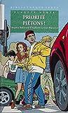 Planète verte : Priorité piétons (La Bibliothèque Verte) (French Edition)