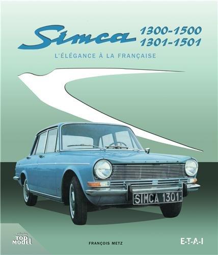 Simca 1300-1500 / 1301-1501 : L'élégance à la française