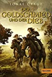 Der Goldschmied und der Dieb: Geschichten von den ungleichen Zwillingsbrüdern (Gulliver)