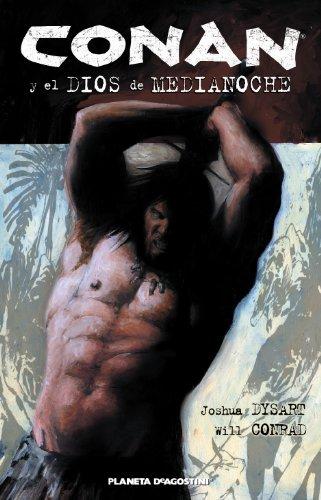 Conan y el dios de medianoche por Joshua Dysart