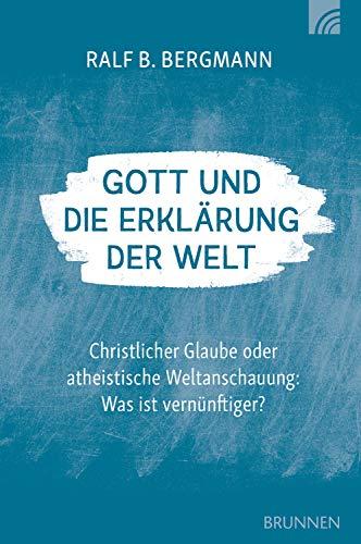 Gott und die Erklärung der Welt von Karl-Heinz Vanheiden