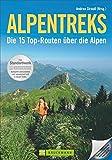 Alpentreks: Die 15 Top-Routen über die Alpen
