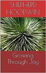Growing Through Joy (English Edition)