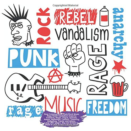 Best Coloring Book Punk Rock Music Rage Rebel Vandalism Anarchy Freedom, Magic, Vogue, Unicorn, Anime, Halloween, Cartoon, Traveling, Hedgehog, ... Anarchy Freedom and others Doodle, Band 1)